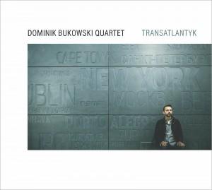 dominik-bukowski-transatlantyk_front